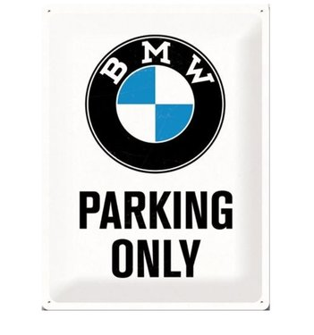 BMW Parking Only Sign 30 cm x 40 cm